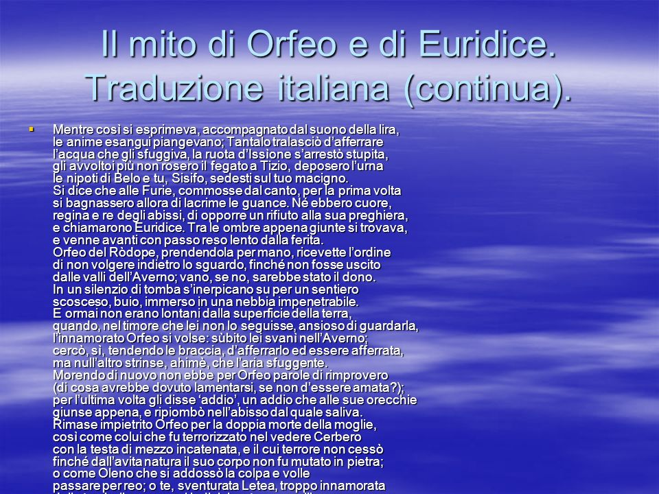 Il mito di Orfeo e di Euridice. Traduzione italiana (continua).