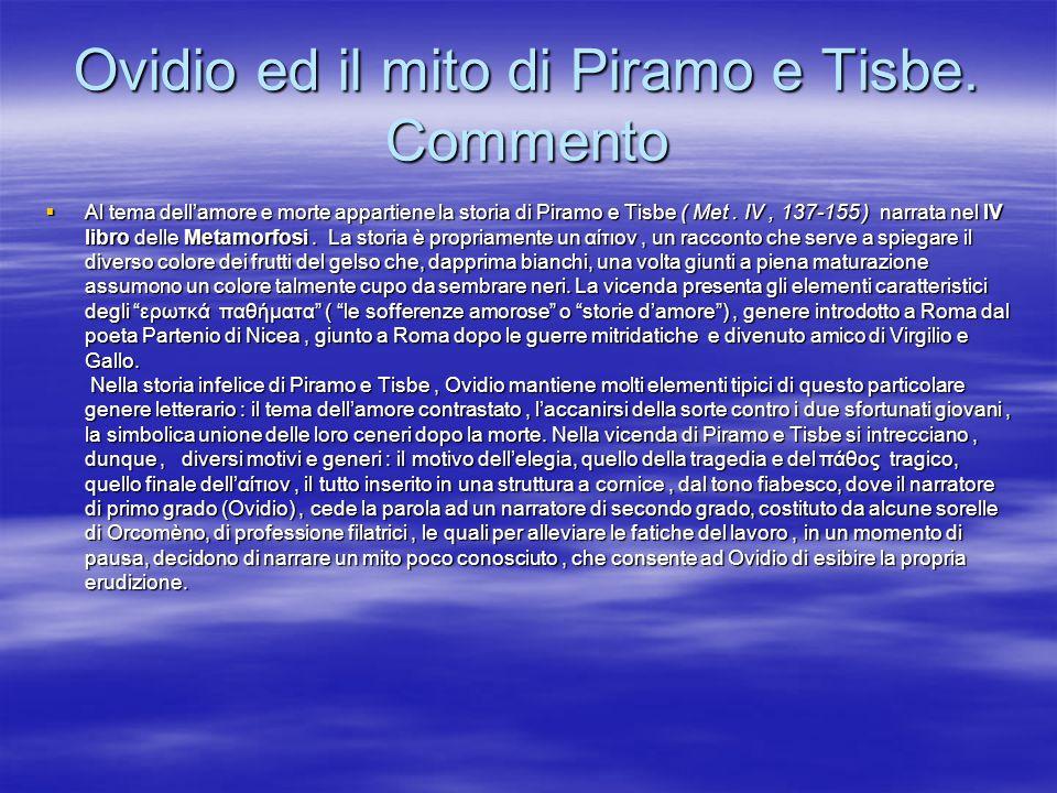 Ovidio ed il mito di Piramo e Tisbe. Commento