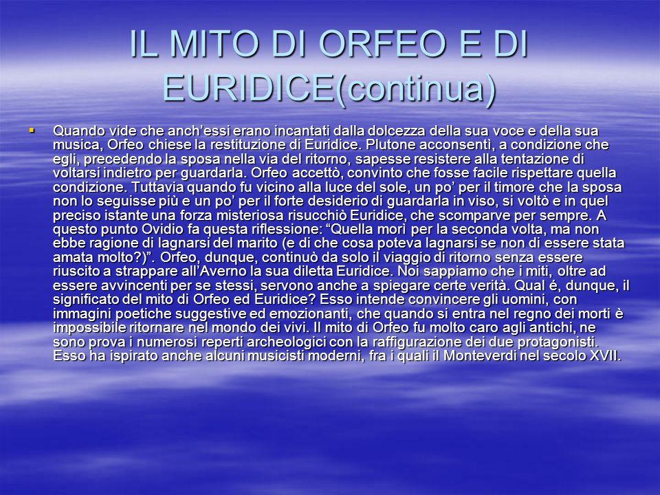 IL MITO DI ORFEO E DI EURIDICE(continua)