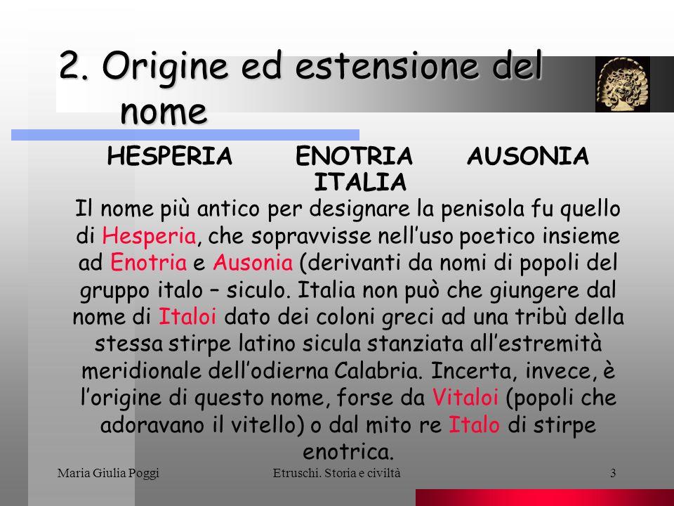 2. Origine ed estensione del nome