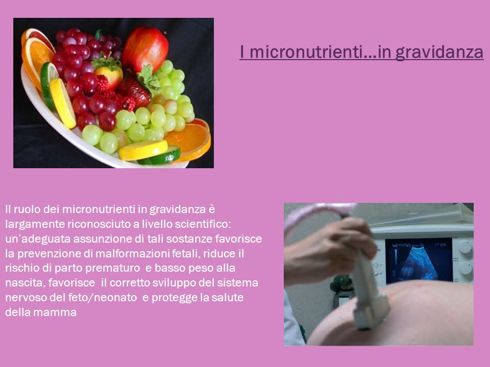 I micronutrienti…in gravidanza