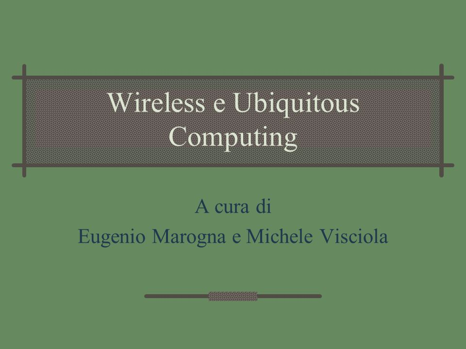 Wireless e Ubiquitous Computing