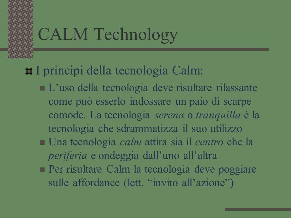 CALM Technology I principi della tecnologia Calm: