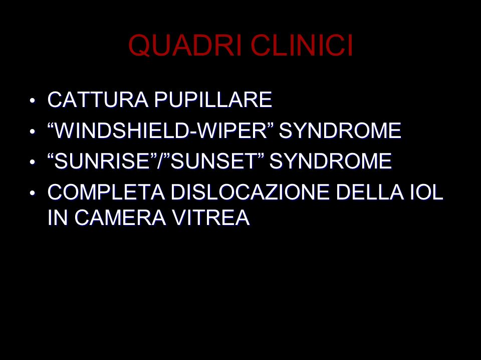 QUADRI CLINICI CATTURA PUPILLARE WINDSHIELD-WIPER SYNDROME