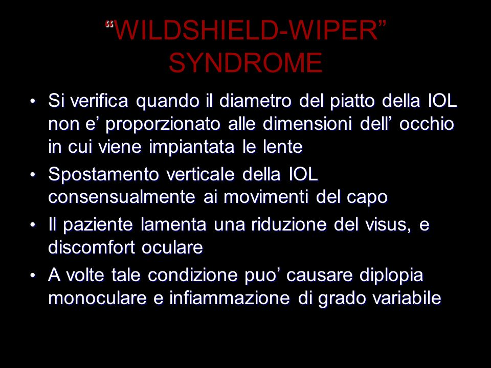 WILDSHIELD-WIPER SYNDROME