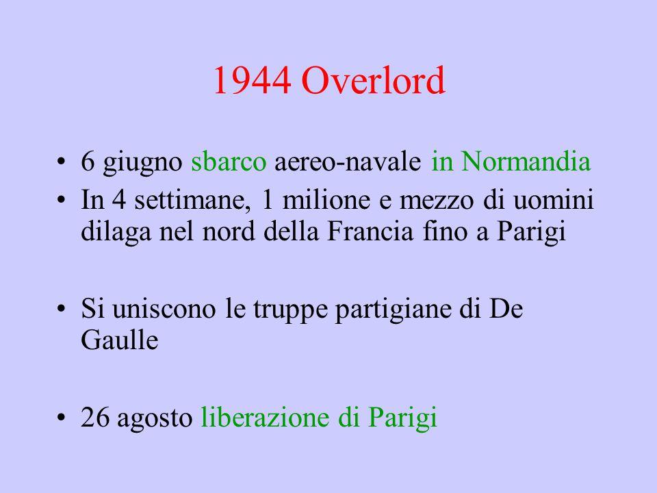 1944 Overlord 6 giugno sbarco aereo-navale in Normandia