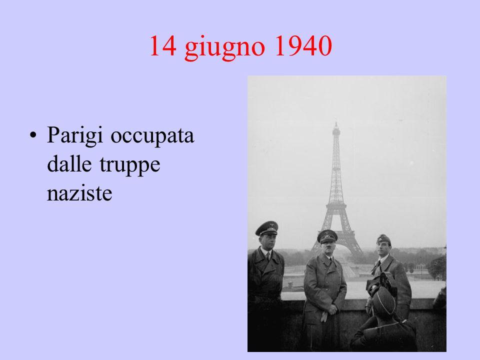 14 giugno 1940 Parigi occupata dalle truppe naziste
