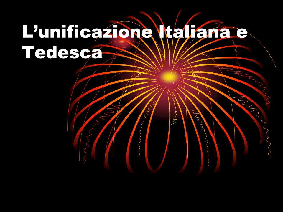 L'unificazione Italiana e Tedesca