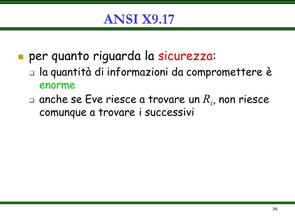 ANSI X9.17 per quanto riguarda la sicurezza: