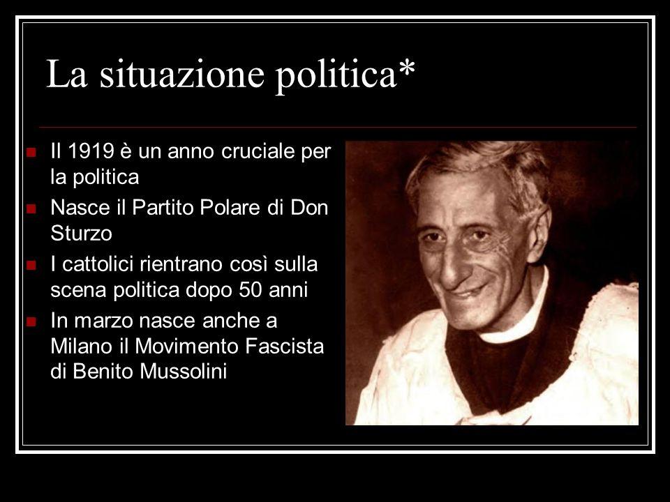 La situazione politica*