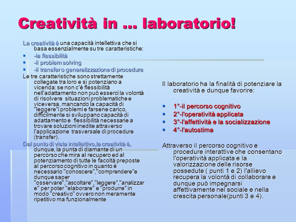 Creatività in … laboratorio!