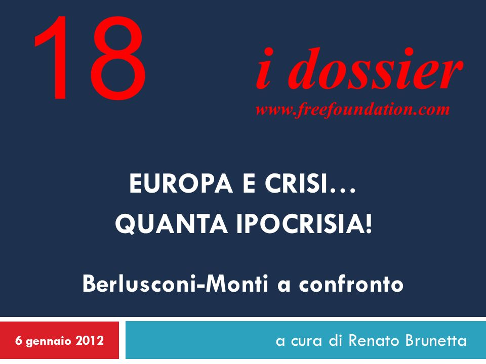 Berlusconi-Monti a confronto