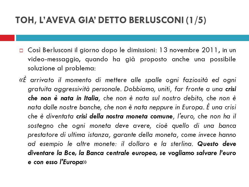 TOH, L'AVEVA GIA' DETTO BERLUSCONI (1/5)