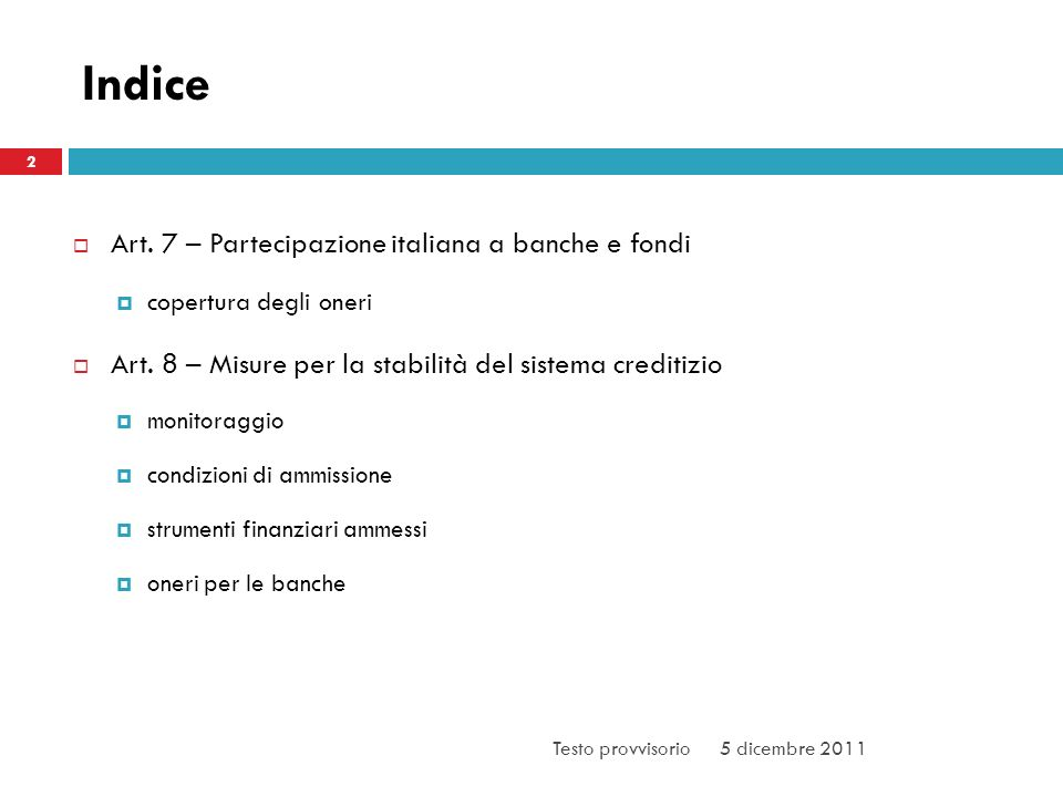 Indice Art. 7 – Partecipazione italiana a banche e fondi