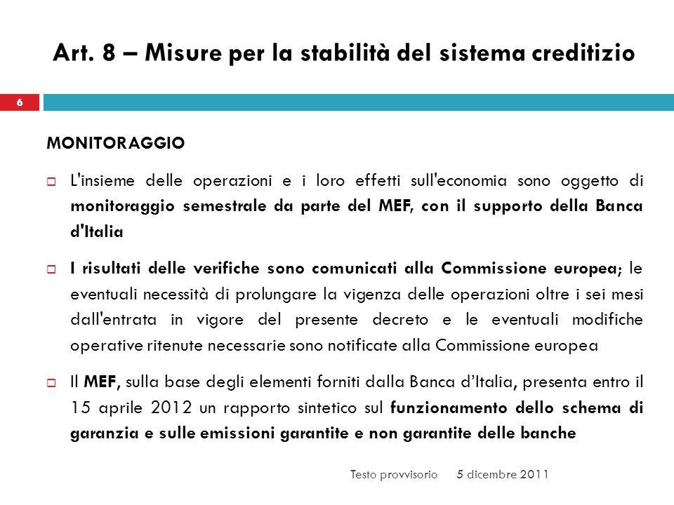 Art. 8 – Misure per la stabilità del sistema creditizio