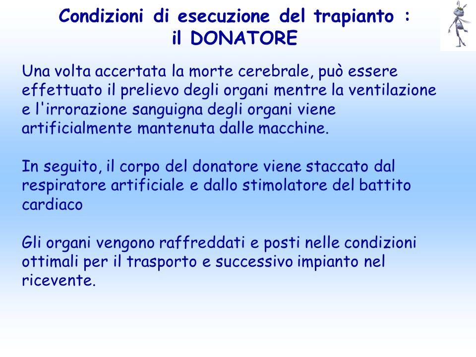 Condizioni di esecuzione del trapianto : il DONATORE