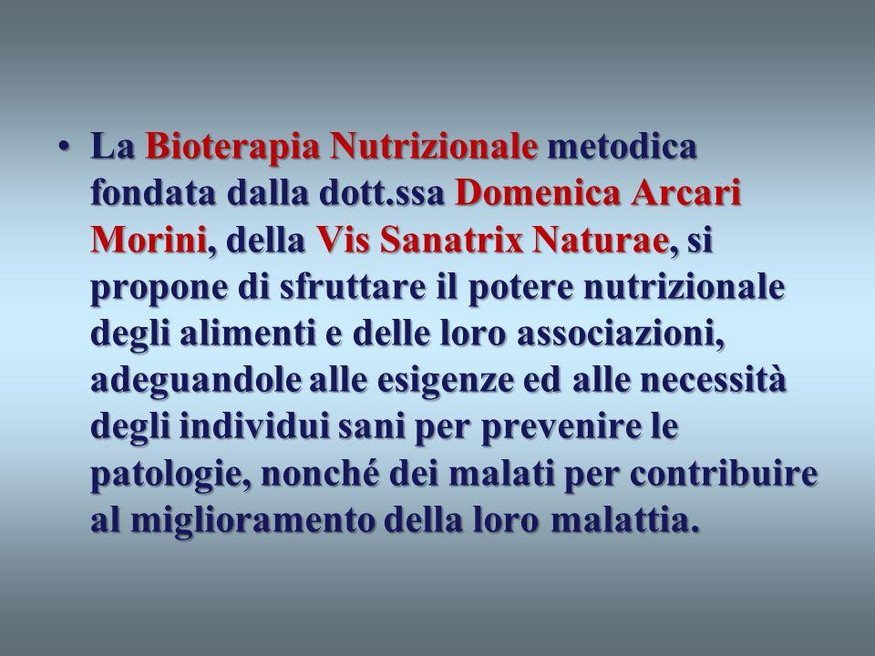 La Bioterapia Nutrizionale metodica fondata dalla dott