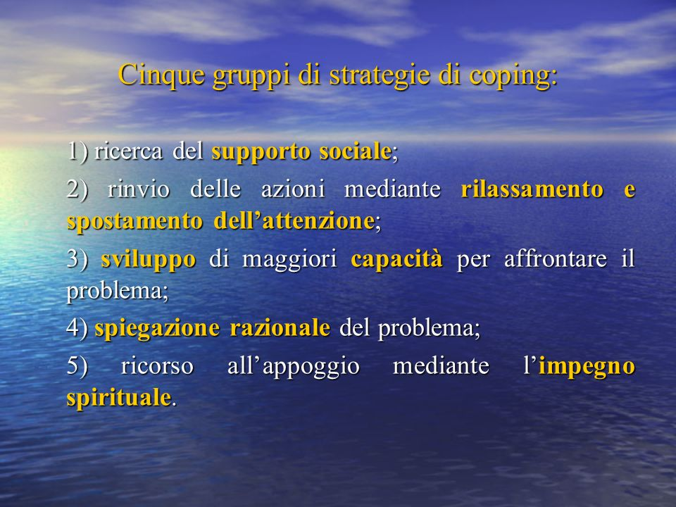Cinque gruppi di strategie di coping: