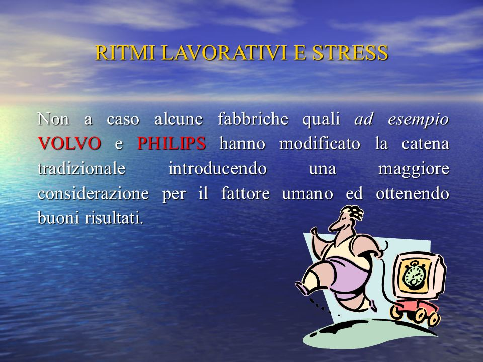 RITMI LAVORATIVI E STRESS