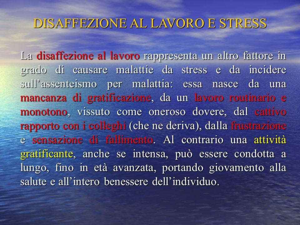 DISAFFEZIONE AL LAVORO E STRESS