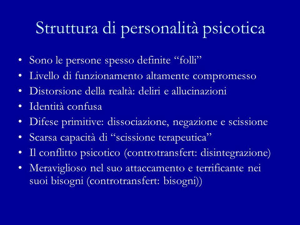 Struttura di personalità psicotica