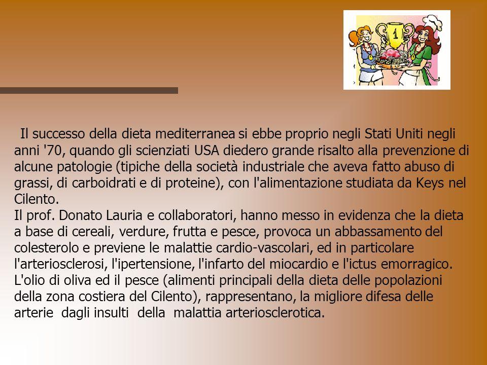 Il successo della dieta mediterranea si ebbe proprio negli Stati Uniti negli anni 70, quando gli scienziati USA diedero grande risalto alla prevenzione di alcune patologie (tipiche della società industriale che aveva fatto abuso di grassi, di carboidrati e di proteine), con l alimentazione studiata da Keys nel Cilento.