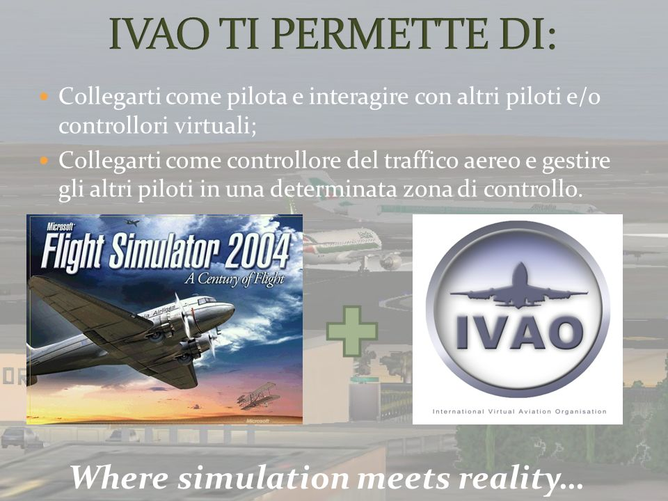 Where simulation meets reality…