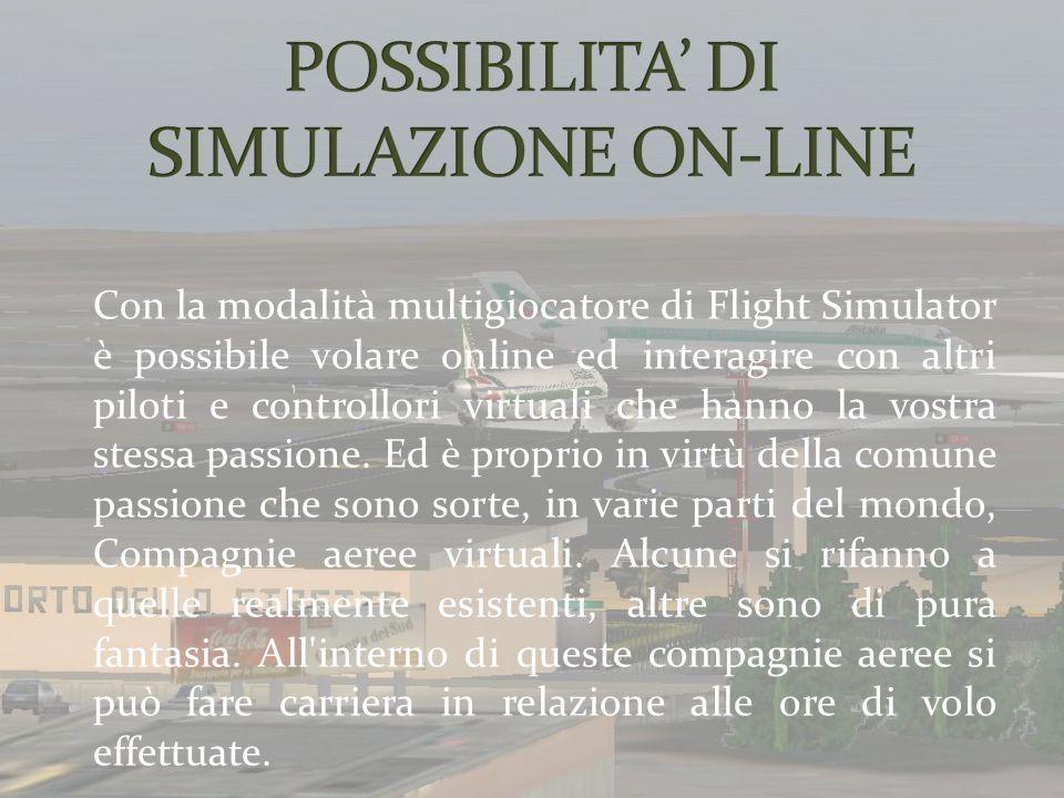 POSSIBILITA' DI SIMULAZIONE ON-LINE