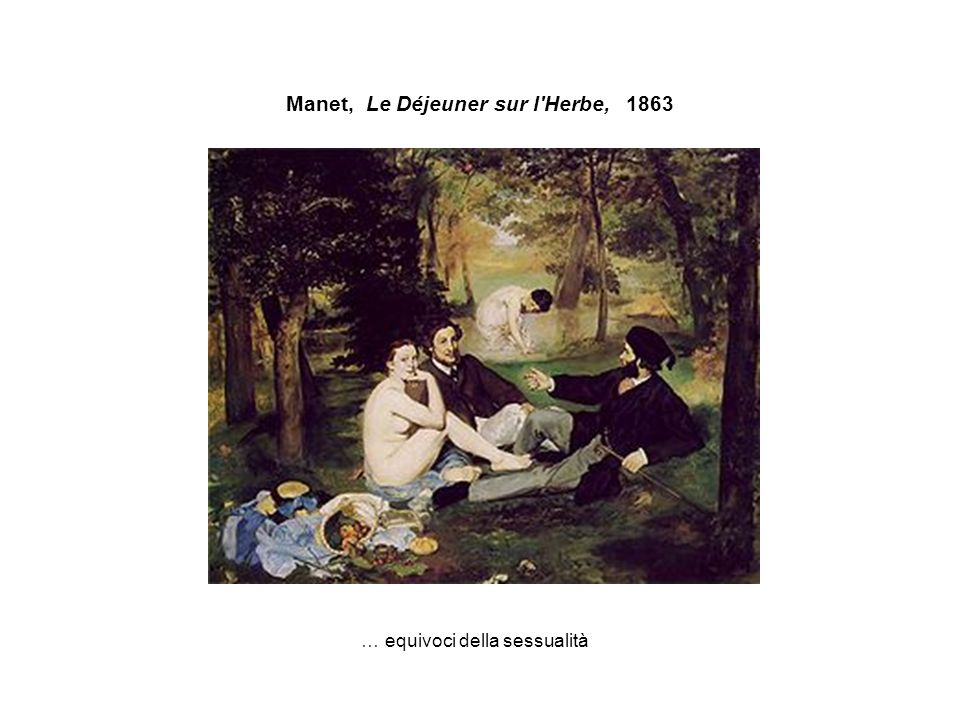 Manet, Le Déjeuner sur l Herbe, 1863