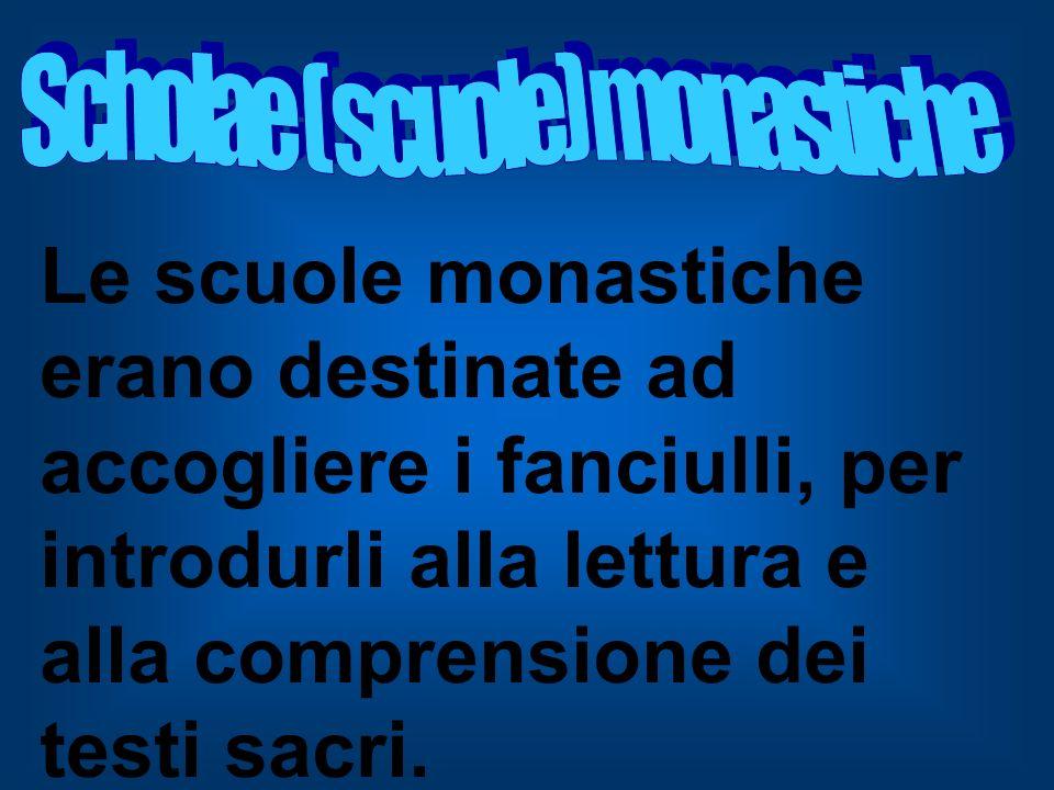 Scholae ( scuole) monastiche