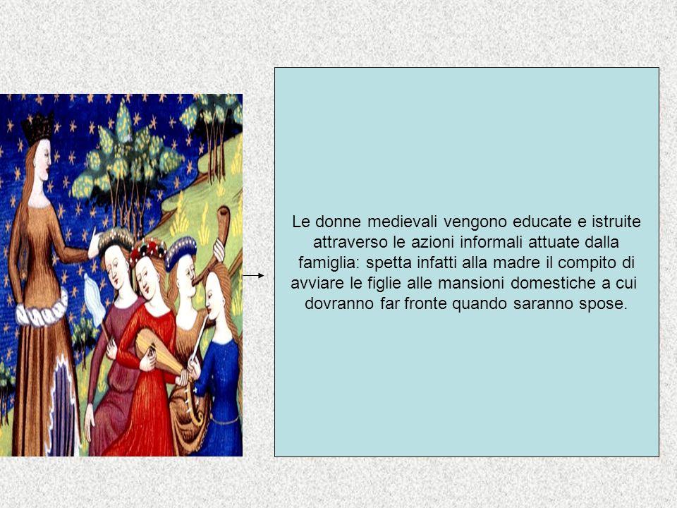 Le donne medievali vengono educate e istruite