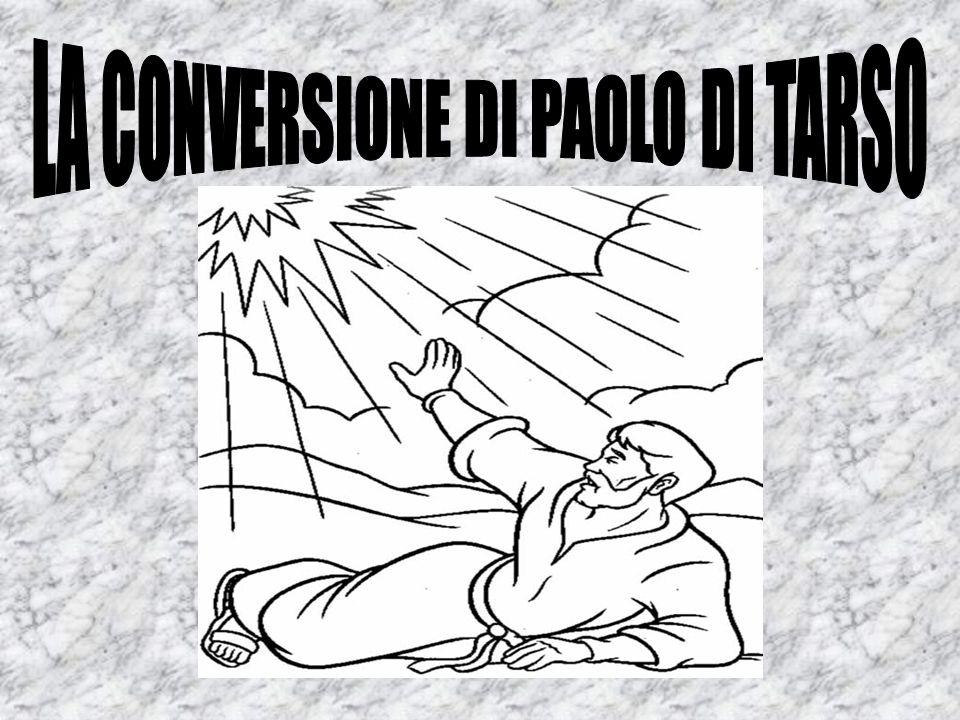 LA CONVERSIONE DI PAOLO DI TARSO