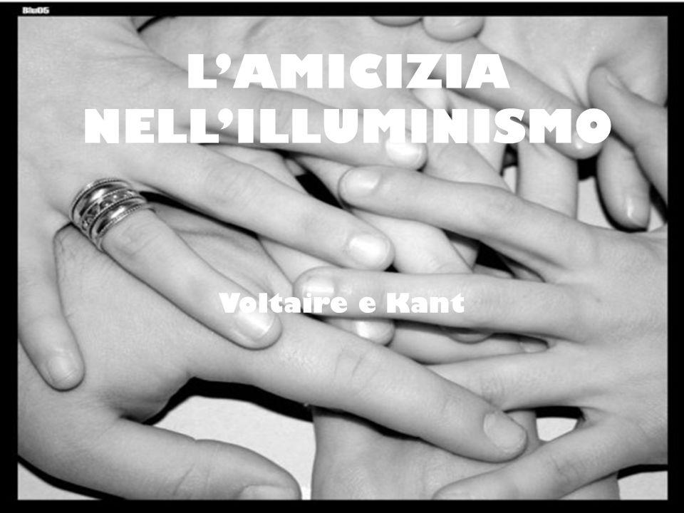 L'AMICIZIA NELL'ILLUMINISMO