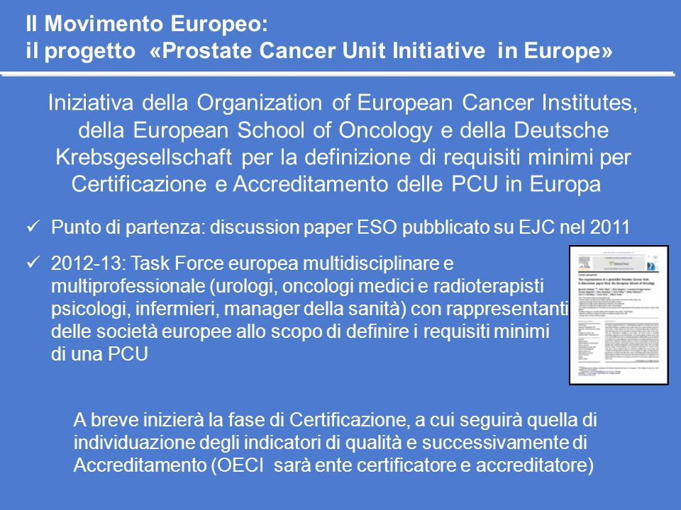 Il Movimento Europeo: il progetto «Prostate Cancer Unit Initiative in Europe»
