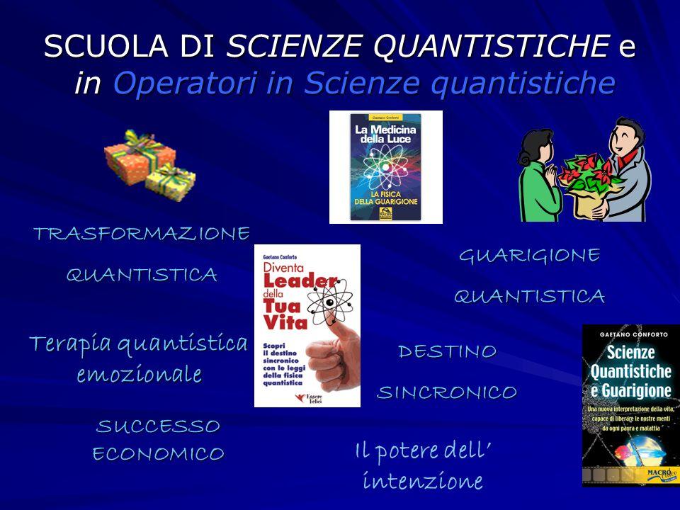 SCUOLA DI SCIENZE QUANTISTICHE e in Operatori in Scienze quantistiche