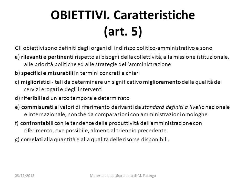 OBIETTIVI. Caratteristiche (art. 5)