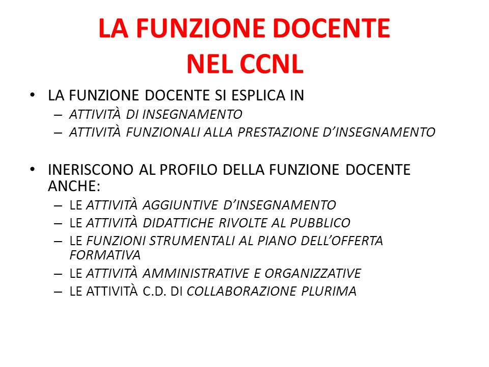 LA FUNZIONE DOCENTE NEL CCNL