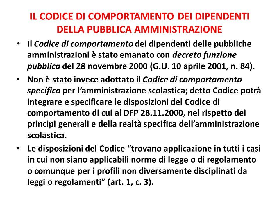 IL CODICE DI COMPORTAMENTO DEI DIPENDENTI DELLA PUBBLICA AMMINISTRAZIONE