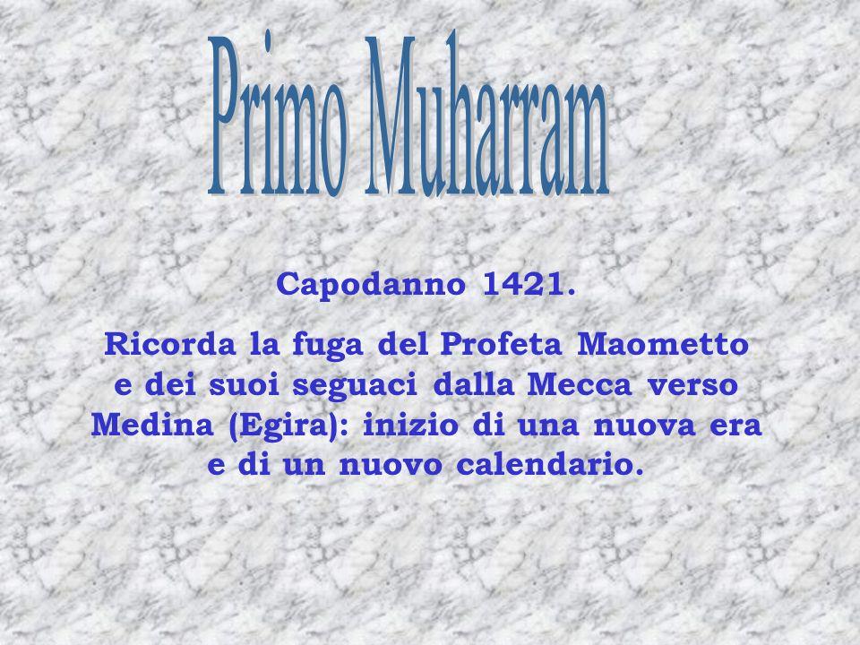 Primo Muharram Capodanno 1421.
