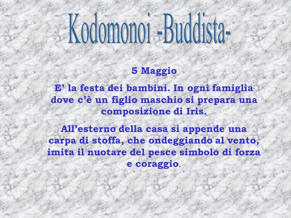 Kodomonoi -Buddista- 5 Maggio
