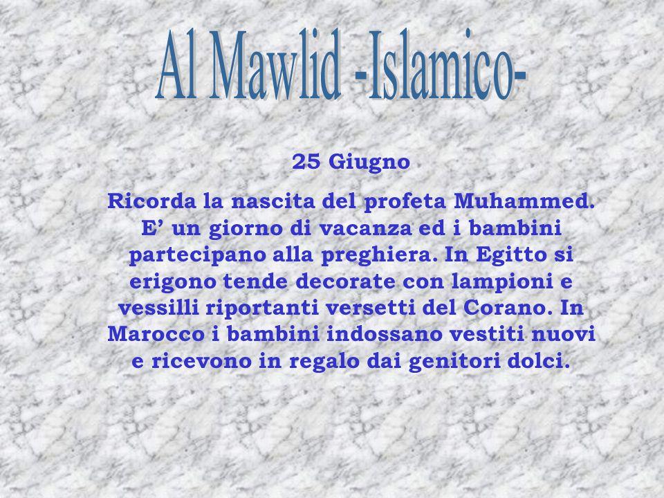 Al Mawlid -Islamico- 25 Giugno