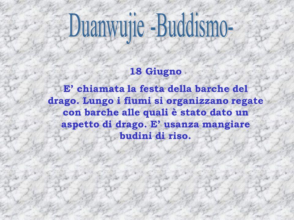 Duanwujie -Buddismo- 18 Giugno
