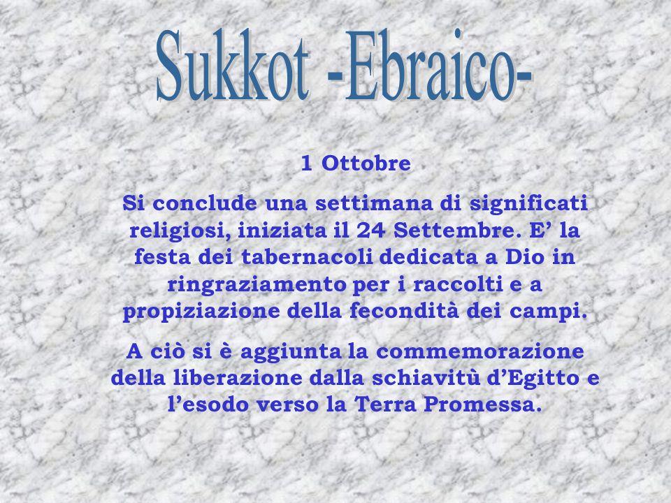 Sukkot -Ebraico- 1 Ottobre