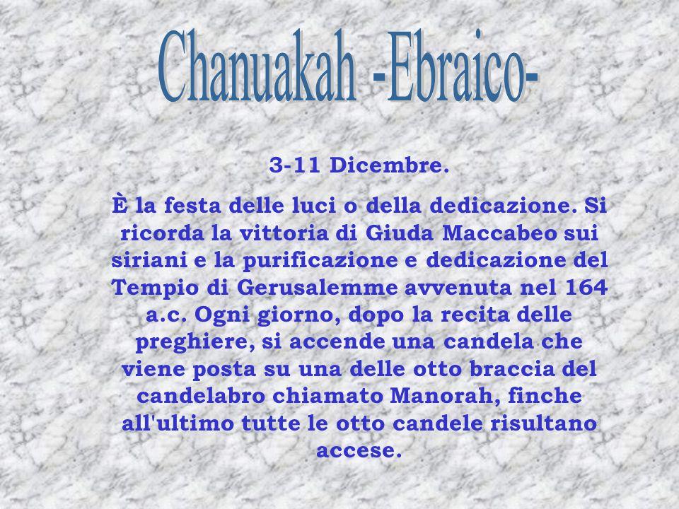Chanuakah -Ebraico- 3-11 Dicembre.