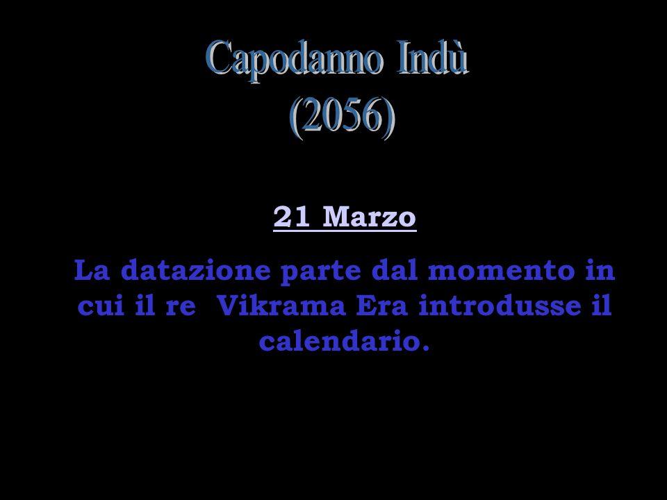 Capodanno Indù (2056) 21 Marzo