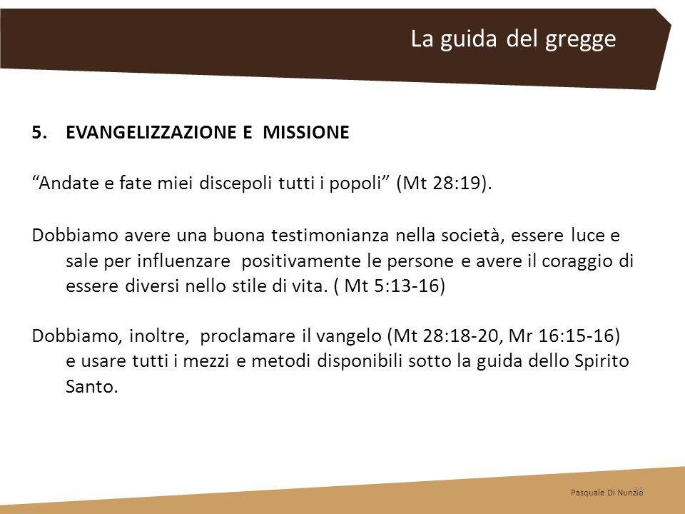 La guida del gregge EVANGELIZZAZIONE E MISSIONE