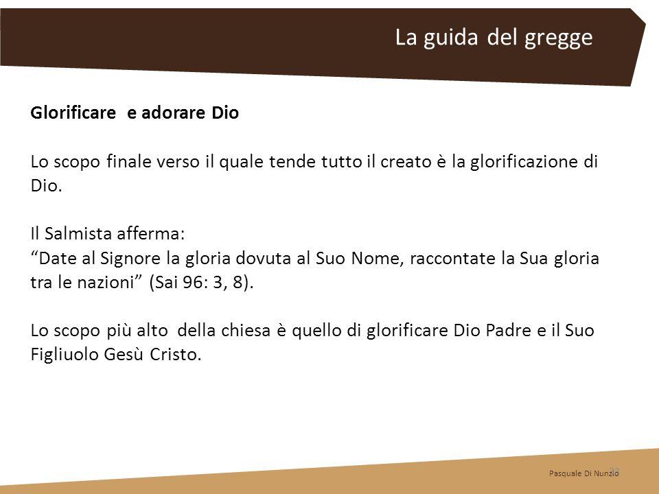 La guida del gregge Glorificare e adorare Dio