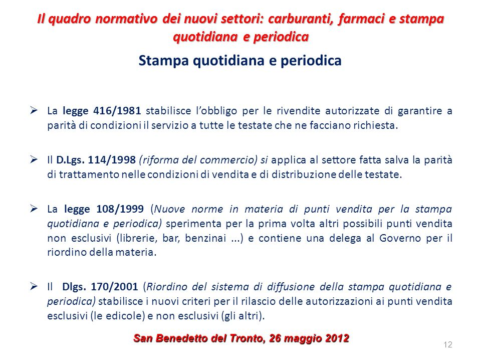 Stampa quotidiana e periodica San Benedetto del Tronto, 26 maggio 2012