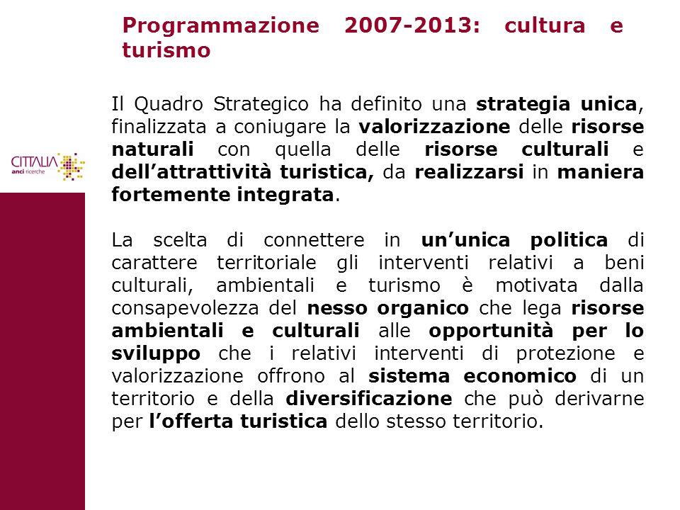 Programmazione 2007-2013: cultura e turismo