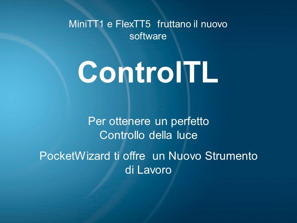 ControlTL Per ottenere un perfetto Controllo della luce